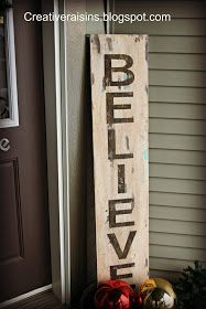 Believe sign. Would make an adorable Christmas decoration
