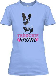 Frenchie Mom Light Blue Women's T-Shirt Front