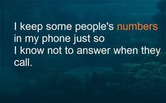 I don't answer.
