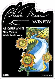 Black Mesa Winery, Abiquiu White - Grapes grown in O'Keeffe Country