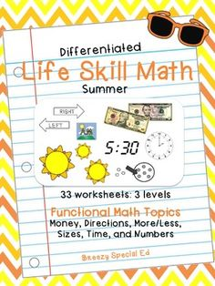 Summer Differentiated Life Skill Math Pack for Special Education - great way to work on functional math skills during ESY