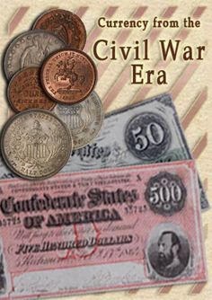 A collection of currency, coins & tokens from the Civil War