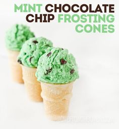 Mint Chocolate Chip Frosting Cones by Love From The Oven #bringJOYhome #icecream #St.PatricksDay
