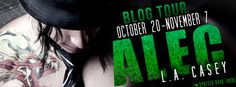 Alec by L.A. Casey Blog Tour – Excerpt & TWO Giveaways