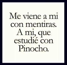 Pinocha....