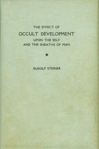 New at the Rudolf Steiner Archive: The Effect of Occult Development Upon the Self and the Sheaths of Man, by Rudolf Steiner. Translated by Harry Collison. GA 145.