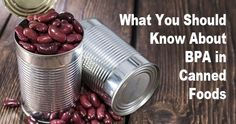 Tips for Avoiding BPA in Canned Food