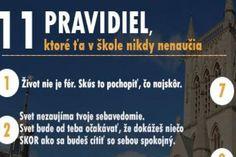 11 pravidiel, ktoré ťa v škole nikdy nenaučia ( viac čítaj na eduworld.sk )
