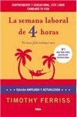 La semana laboral de 4 horas - - Fnac.es - T. Ferriss - 16,15 €