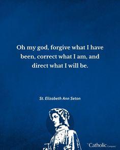Catholic School, Catholic Saints, Elizabeth Ann Seton, We Are All One, Christian Friends, Holy Quotes, Frame Of Mind, Saint Quotes, Pray For Us