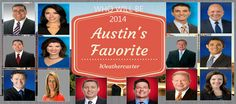 Show your support by voting for your favorite Austin Weathercaster below.  You can vote once per day, and voting ends at 11:59pm on 7/30, so get voting! @ http://weatherist.com/blog/2014/07/22/vote-for-austins-favorite-weathercaster