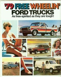 1979 Ford Truck Models Line Up Brochure Ford 1979, 1979 Ford Truck, Ford Pickup Trucks, Chevy C10, Ford Bronco, Vintage Trucks, Vintage Ads, Cadillac, Pickup Auto