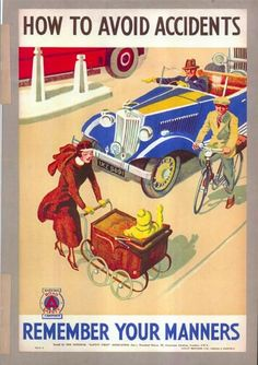 How to avoid accidents - Rememeber your manners 1920