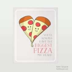 Pizza My Heart, Food Pun Series Big Pizza, My Favorite Food, My Favorite Things, Food Puns, Cardboard Packaging, Getting Hungry, Heart Print, My Heart, Doodles