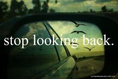 STOP LOOKING BACK - Google Search