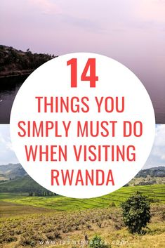 Upcoming travel to Rwanda? If youre looking for things to do in Rwanda, check out this list of 14 musts! These activities will show you what the culture, food, people, and country are like. Rwanda has changed for the better since the genocide, see it for yourself! From Kigali to mountain gorilla trekking, plan your Rwanda trip with these 14 things! #Rwanda #Africa #AfricaTravel #traveltips #travelRwanda