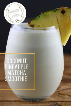 Coconut Pineapple Matcha Smoothie