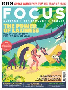 On Sale Now - The summer 2018 edition of BBC Focus Magazine. How laziness helps your brain, your body, and the planet.  www.sciencefocus.com