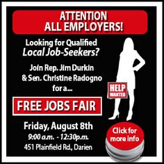 Join Sen. Christine Radogno  Rep. Jim Durkin for their Free Jobs Fair on August 8th!