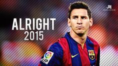 Lionel Messi ● Alright ● Goals & Skills 2015 HD http://1502983.talkfusion.com/