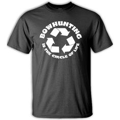 Bow Hunting Is The Circle Of Life T-shirt