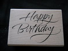 Rubber Stamp Saying Phrase Quote Happy Birthday Fancy Script Curvise Writing | eBay www.bakedoctor.com