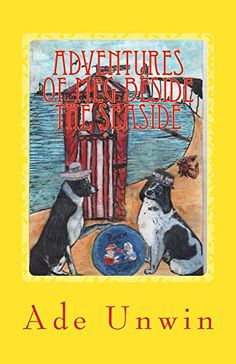 Adventures of Meg Beside the Seaside by Ade Unwin https://www.amazon.co.uk/dp/B011LW0R76/ref=cm_sw_r_pi_dp_x_Y1Z7ybRR5CRD9