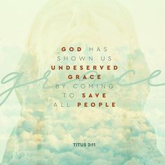 #Grace is something none of us deserve and all of us desperately need.