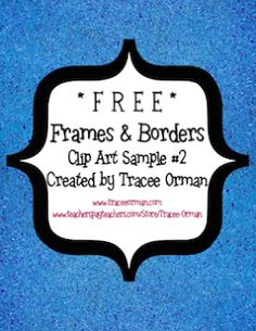 Classroom Freebies: More Free Frames & Borders for Commercial Use