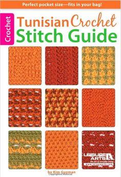 Tunisian Stitch Guide by Kim Guzman - 61 unique and original stitches in a handy pocket size!
