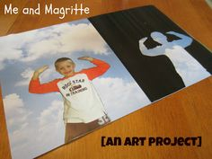 Artist Study: Rene Magritte. Kids will love using their own photograph to mimic one of his paintings.