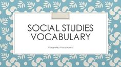 This is not your ordinary social studies vocabulary list. These words are not subject specific like pharaoh, government, or means of production. These words are my list of social studies words that students need to know to fully understand world history but the words are from many of the social studies subjects.