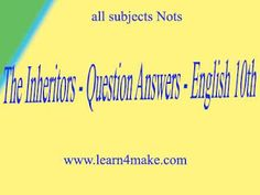 The Inheritors Question Answers English 10th