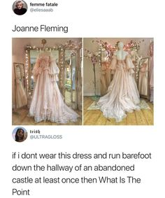 If i dont wear this dress and run barefoot down the hallway of an abandoned castle at least once then What Is The Point - iFunny :) Stupid Funny Memes, Funny Relatable Memes, Hilarious, Retro Humor, What's The Point, Pretty Dresses, Haha, Funny Pictures, Funny Pics