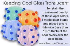 Tips and Techniques: Keeping Opal Glass Translucent