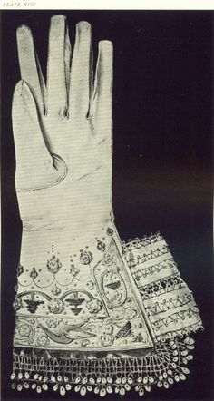 A VERY beautiful glove for the left hand, worn by the unfortunate Queen of Scots on the morning of her execution.