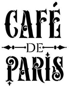 Cafe de Paris Word Art Stencil - Victorian Vintage - x 6 . Word Stencils, Stencils For Wood Signs, Stencil Patterns, Stencil Designs, Stencil Painting, Tole Painting, Stenciling, Word Art, French Typography