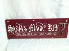 Santa's Magic Key Sign For Our Home Without A by TheCountryNook
