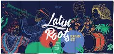 Check out this @Behance project: \u201cLatin Roots - Heritage Fest\u201d https://www.behance.net/gallery/44860620/Latin-Roots-Heritage-Fest