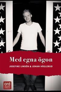 Med egna ögon - Johan Häglerud