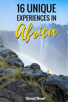 15 Unique Experiences You Need To Have in Africa   Wanderlust Movement