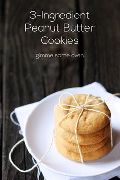 3 Ingredient Peanut Butter Cookies | Gimme Some Oven