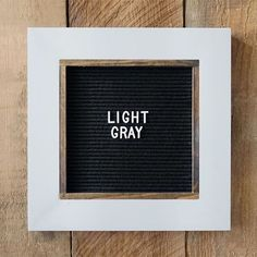 Letter Board. 'Light Gray' has been a popular choice lately. Shipped three of these out just this week! It's a nice neutral option and contrasts nicely with the white letters. . We have a full swatch list of colors available. See our shop for all the details. Don't see your color? Send us a message, we can custom match! 🙌🏻