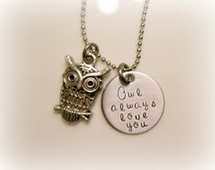 Hand Stamped Owl necklace  Owl always love by BeeBaublesJewelry, $23.00... For julz she loves owls
