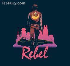 """TeeFury """"Rebel"""" by DJKopet #StarWars #HanSolo #Drive"""