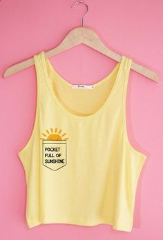 Pocket Full of Sunshine. If I wore this, I would never stop singing the song! lol.