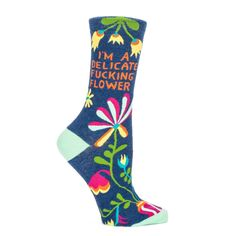 Gently nestled among a garden of blooms, the well-rooted message of our profanely dainty I'm A Delicate Fucking Flower Women's Crew Socks will allow you to manure through and flourish in any prickly situation.  The cool thing about these socks, other than the fact that they are pretty and comfy and strong as hell, is that you can put the emphasis wherever you want.  A compost kicking gift for the foul mouthed lovely in your life and for those who don't like cussing.... sow what!  ...