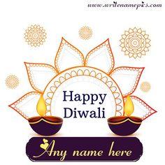 Happy Diwali Greetings card online free name Editor Happy Diwali Status, Happy Diwali Photos, Happy Diwali Wishes Images, Diwali Wishes Quotes, Happy Diwali Wallpapers, Happy Birthday Wishes Photos, Diwali Wishes With Name, Diwali Wishes Greeting Cards, Best Diwali Wishes