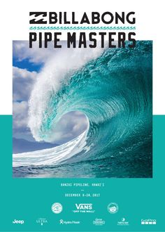 Celebrate the 2017 Billabong Pipe Masters, with this Limited Edition Poster, brought to you by EPK Collection, the World Surf League, and Vans. Photo Wall Collage, Picture Wall, Billabong, World Surf League, Surf Brands, Surf Design, Alana Blanchard, Vintage Surf, Retro Surf