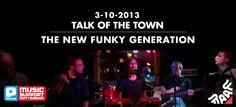 aanstaande donderdag The New Funky Generation tijdens Talk of the Town om 20:00!